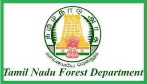 Tamil Nadu Forest Department Recruitment 2019