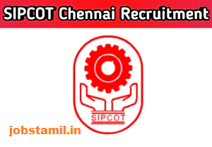Tamil Nadu SIPCOT Limited Recruitment 2020-2021