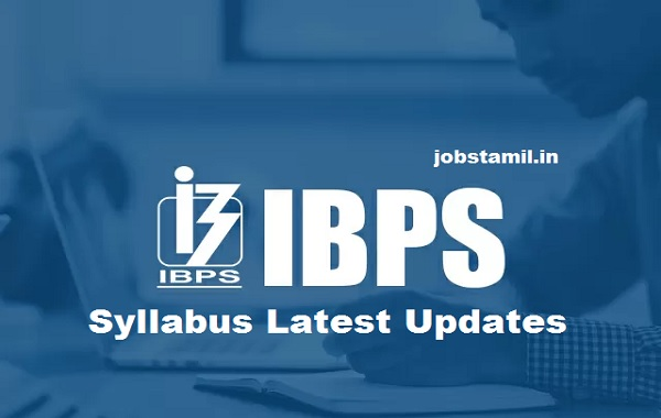 IBPS Syllabus Latest Updated
