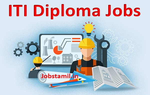 Diploma ITI Jobs Latest Government Velaivaippu
