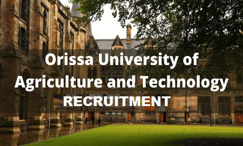 Orissa University of Agriculture and Technology Jobs